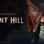 Silent Hill sẽ trở thành khách mời trong DLC mới của Dead by Daylight