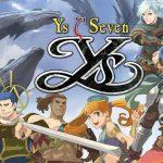 Ys Seven, tựa game JRPG hấp dẫn cuối cùng cũng cập bến PC sau 8 năm